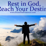 rest in God reach your destiny