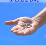 Choose to extend love