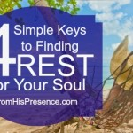 4 simple keys to finding rest for your soul