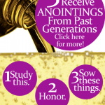 3 Ways To Receive Anointings from Past Generations