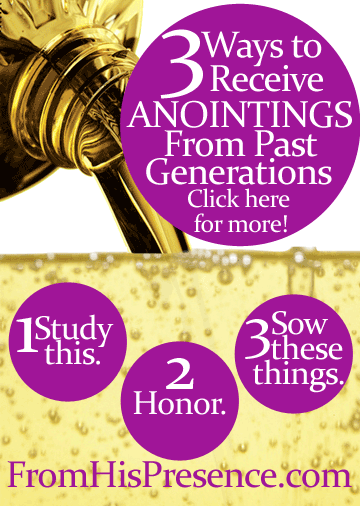 3-Ways-to-receive-anointings-from-past-generations