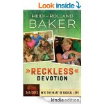 Review of Reckless Devotion by Heidi and Rolland Baker