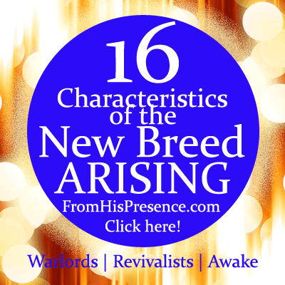 16 Characteristics of the New Breed Arising by Jamie Rohrbaugh #Revival