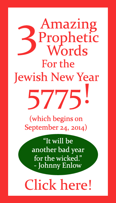3 Amazing Prophetic Words for the Jewish New Year 5775