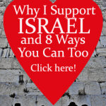Why I Support Israel and 8 Ways You Can Too by Jamie Rohrbaugh | FromHisPresence.com Blog