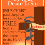 You can be free from your desire to sin! Here's how. Jesus paid the price. By Jamie Rohrbaugh | FromHisPresence.com