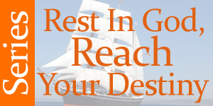 Rest-In-God-Reach-Your-Destiny-series-button