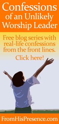 Confessions-of-an-Unlikely-Worship-Leader-blog-series-thumbnail