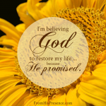 I'm-believing-God-to-restore-my-life-because-He-promised