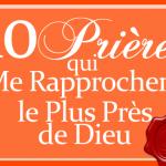 Les 10 Prières qui Me Rapprochent le Plus Près de Dieu | Jamie Rohrbaugh | FromHisPresence.com