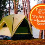 Prophetic Word: We Are Now In An Isaiah 54 Season | by Jamie Rohrbaugh | FromHisPresence.com