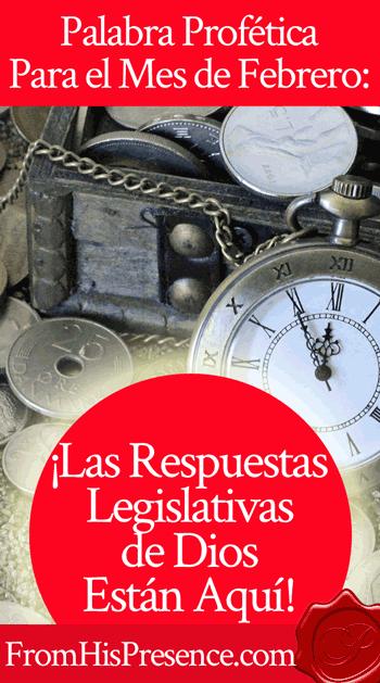 Palabra Profética Para el Mes de Febrero: ¡Las Respuestas Legislativas de Dios Están Aquí!
