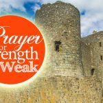 Prayer for Strength When You're Weak | by Jamie Rohrbaugh | FromHisPresence.com